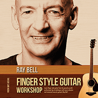 Ray Bell - Finger Style Guitar Workshop